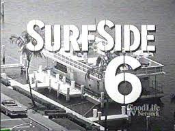 Surfside 6 TV show of ABc